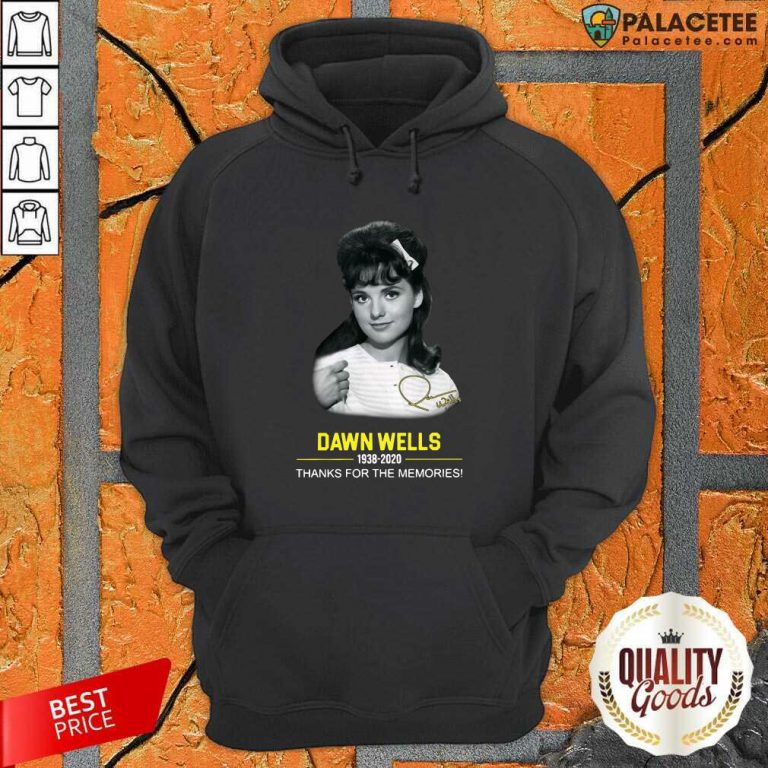 Dawn Wells 1983 2020 Thank You For The Memories Signature Hoodie-Design By Palacetee.com