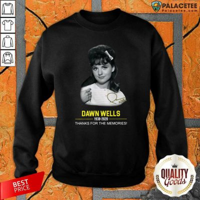 Dawn Wells 1983 2020 Thank You For The Memories Signature Sweatshirt-Design By Palacetee.com