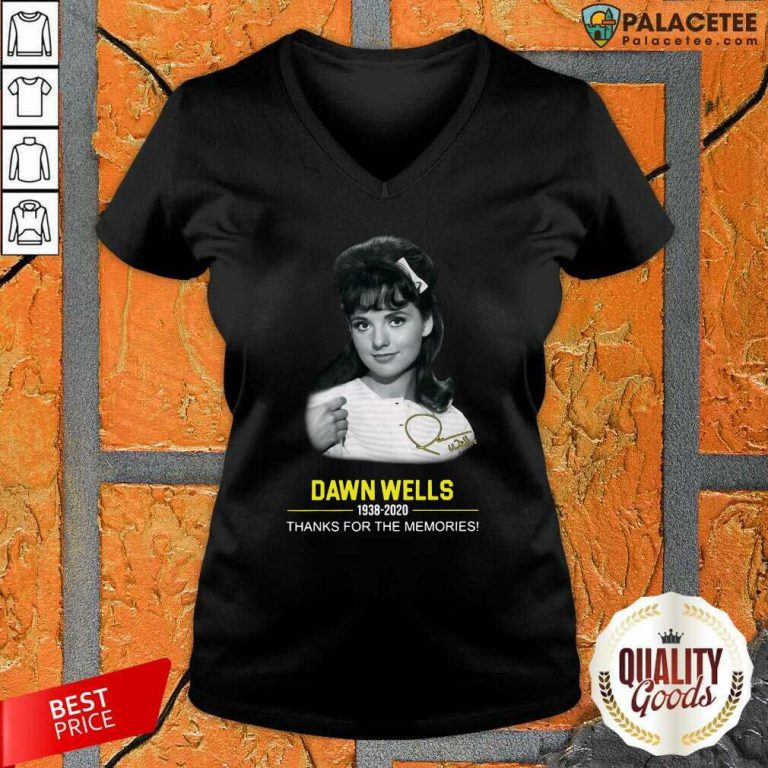 Dawn Wells 1983 2020 Thank You For The Memories Signature V-neck-Design By Palacetee.com