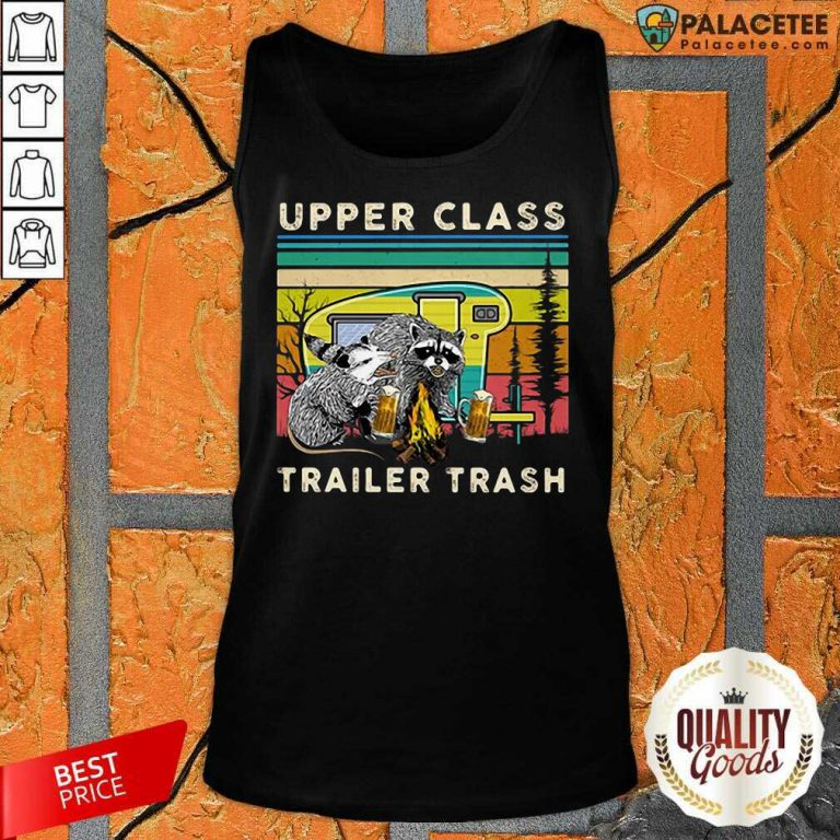 Excellent Raccoons And Opossums Upper Class Trailer Trash Tank Top