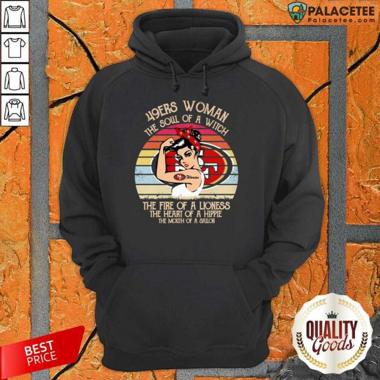 Excellent San Francisco 49ers Woman The Soul Of A Witch Lioness Vintage Hoodie
