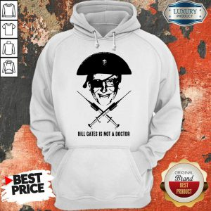 Pirate Bill Gates Is Not A Doctor Hoodie
