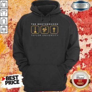 The Brotherhood Taylor University Hoodie